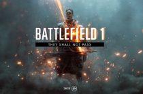 Трейлер с датой выхода Battlefield 1: They Shall Not Pass