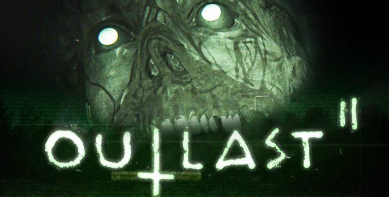 Релиз Outlast 2 состоится 25 апреля