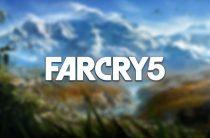 Тизер-трейлеры Far Cry 5